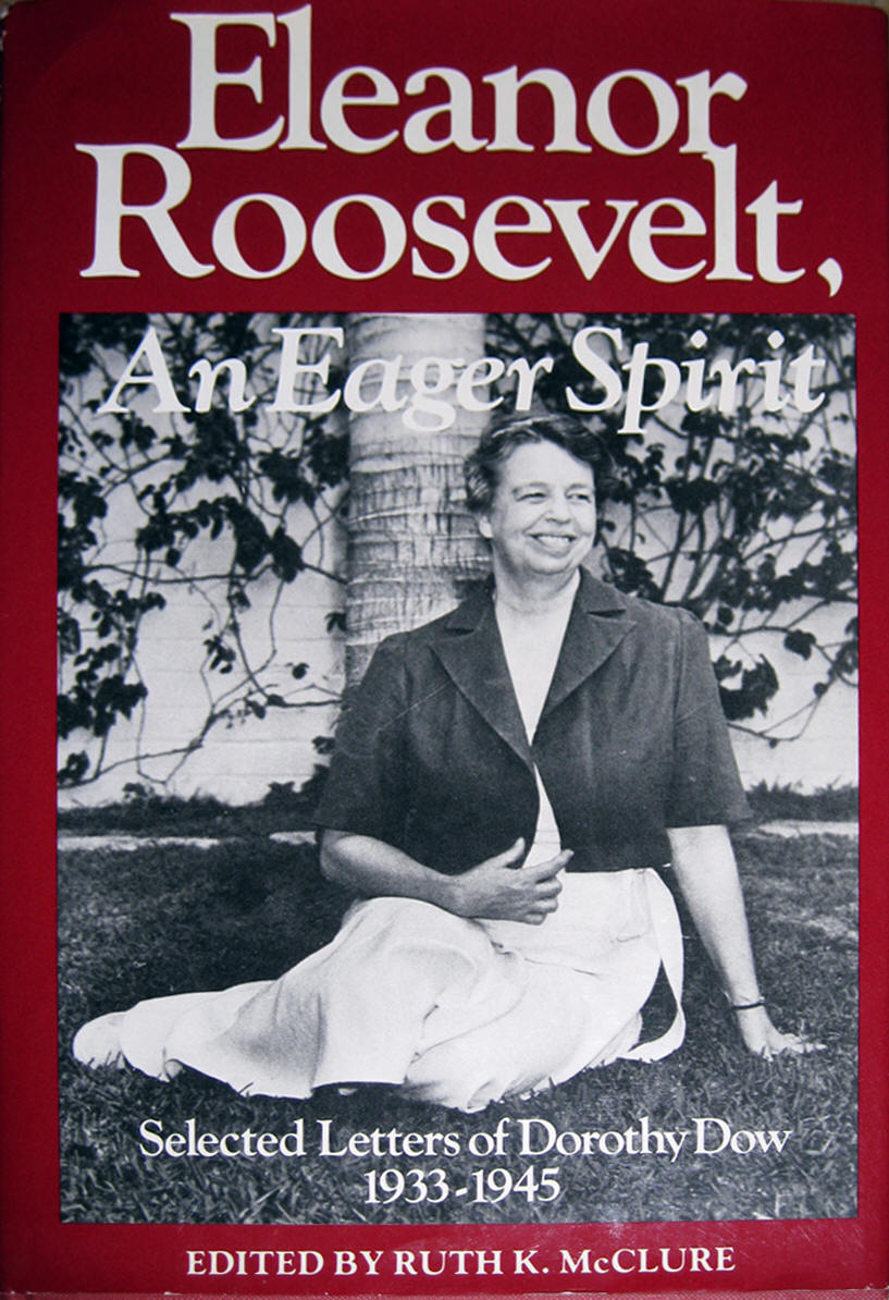Eleanor Roosevelt Authored by Dorothy Dow