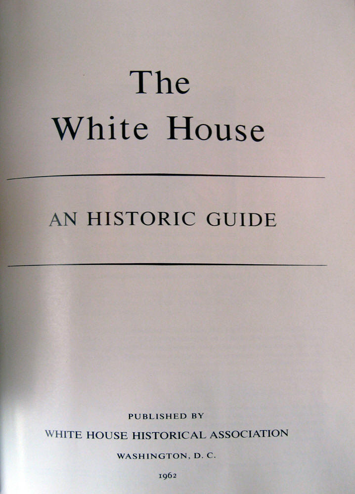 The White House-An Historic Guide