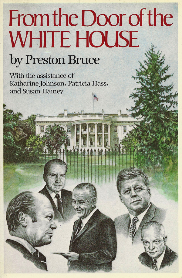 From the Door of the White House By Preston Bruce