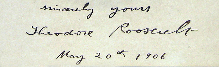 Inscribed Signed Photo as President Theodore Roosevelt